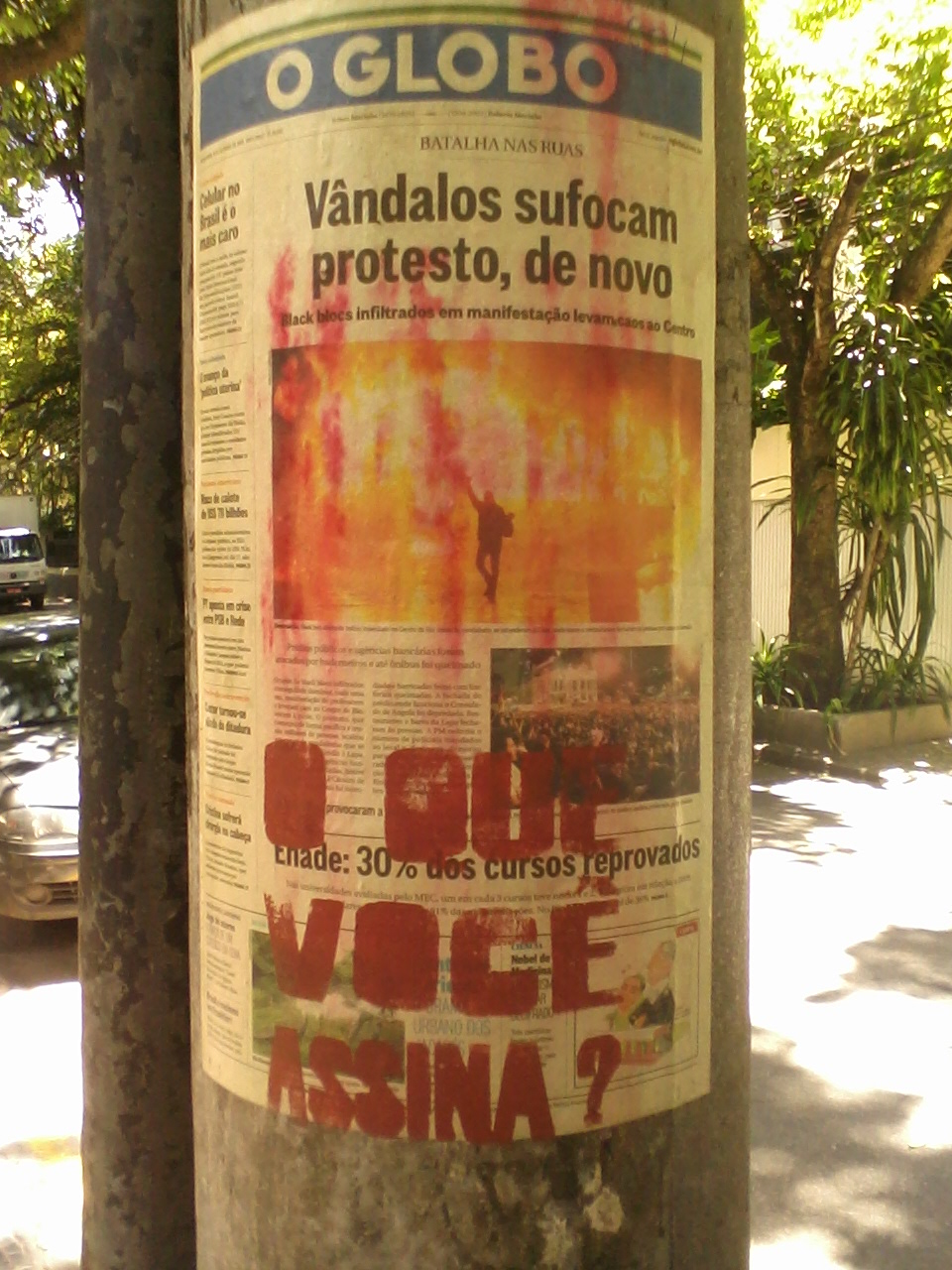 """""""whom do you stand for?"""" poster against lies of globo"""